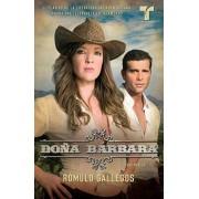 Dona Barbara by Romulo Gallegos