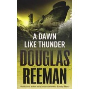 A Dawn Like Thunder by Douglas Reeman