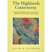 The Highlands Controversy by David Roger Oldroyd