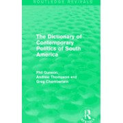 The Dictionary of Contemporary Politics of South America