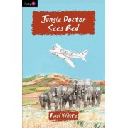 Jungle Doctor Sees Red by Paul White