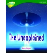 Oxford Reading Tree: Level 12A: TreeTops Non-Fiction: The Unexplained by Mick Gowar