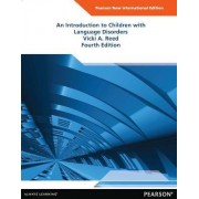 An Introduction to Children with Language Disorders by Vicki A. Reed