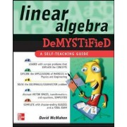 Linear Algebra Demystified by David McMahon