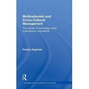 Multinationals and Cross-Cultural Management by Parissa Haghirian