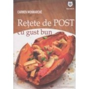 Retete De Post Cu Gust Bun - Carmen Monmarche