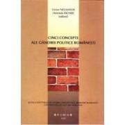 Cinci concepte ale gandirii politice romanesti - Victor Neumann Henriete Richer