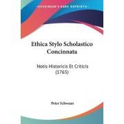 Ethica Stylo Scholastico Concinnata by Peter Schwaan