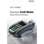 Consumer Credit Models by Lyn C. Thomas