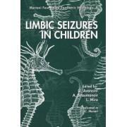 Limbic Seizures in Children by G. Avanzini
