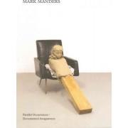 Mark Manders by Mark Manders