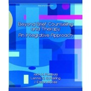Beyond Brief Counseling and Therapy by Jack H. Presbury