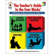 The Teacher's Guide to the Four Blocks(r), Grades 1 - 3 by Patricia M Cunningham