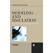 Modeling and Simulation by Stanislaw Raczynski