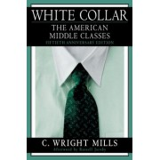 White-Collar by C. Wright Mills