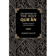 The Meaning of the Holy Qur'an by Abdullah Yusuf Ali