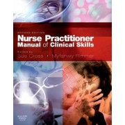 Nurse Practitioner Manual of Clinical Skills by Sue Cross