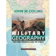 Military Geography by John M. Collins