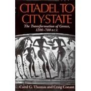 Citadel to City-State by Carol G. Thomas
