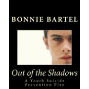 Out of the Shadows: A Youth Suicide Prevention Play