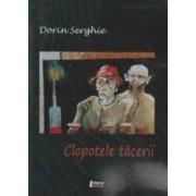Clopotele tacerii - Dorin Serghie
