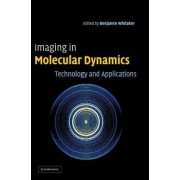 Imaging in Molecular Dynamics by Benjamin J. Whitaker