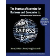 The Practice of Statistics for Business and Economics by David S. Moore