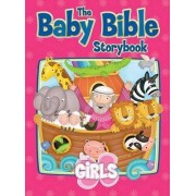Baby Bible Storybook for Girls by Robin Currie