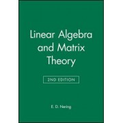Linear Algebra and Matrix Theory by Evar D. Nering