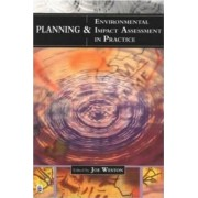 Environmental Planning and Impact Assessment in Practice by Joe Weston