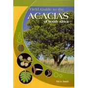 Field guide to the Acacias of South Africa by Nico Smit
