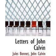 Letters of John Calvin by Jules Bonnet