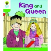 Oxford Reading Tree Biff, Chip and Kipper Stories Decode and Develop: King and Queen Level 2 by Roderick Hunt
