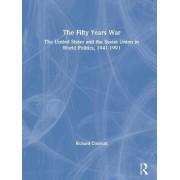 The Fifty Years War by Richard Crockatt