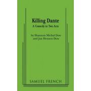 Killing Dante by Shannon Michal Dow