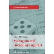 Managementul riscului in asigurari - Laura Elly Naghi