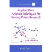 Applied Data Analytic Techniques for Turning Points Research by Patricia Cohen