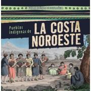 Pueblos Indigenas de La Costa Noroeste (Native Peoples of the Northwest Coast)
