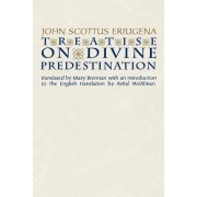 Treatise on Divine Predestination by Johannes Scottus Eriugena
