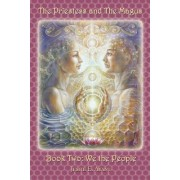 The Priestess and the Magus, Book Two: We the People