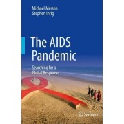 The AIDS Pandemic 2017 by Michael Merson
