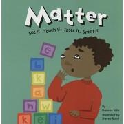 Matter by Darlene R Stille
