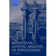 Molecular Genetic Analysis of Populations by A. Rus Hoelzel