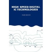 High-speed Digital Integrated Circuits by Marc Rocchi