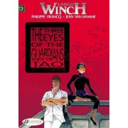 Largo Winch: Three Eyes of the Guardians of the Tao Vol. 11 by Jean van Hamme