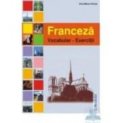 Franceza - vocabular - exercitii - Ana-Maria Chiuia