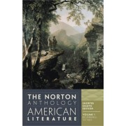The Norton Anthology of American Literature: v. 1 by Nina Baym