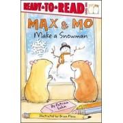 Max & Mo Make a Snowman by Patricia Lakin