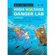 Nick And Tesla's High-Voltage Danger Lab by Science Bob Pflugfelder