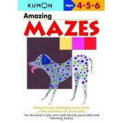 Amazing Mazes by Kumon Publishing